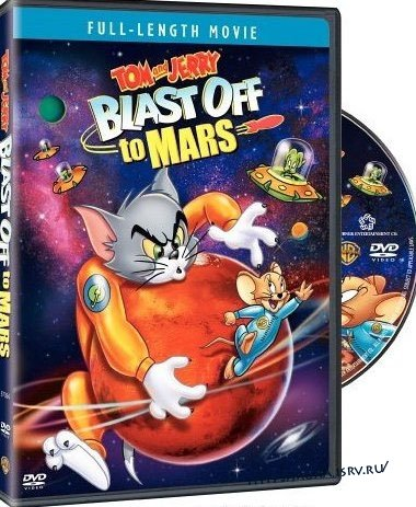 Том и Джерри: старт на Марс / Tom and Jerry Blast Off to Mars (2005/ENG/DVDRip)