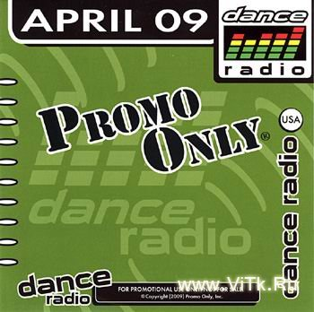 VA - Promo Only Dance Radio April (2009)