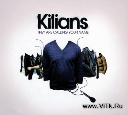 Kilians - They Are Calling Your Name (2CD Limited Edition) (2009)