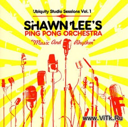 Shawn Lee's Ping Pong Orchestra - Music And Rhythm (2004)